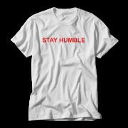 Stay Humble T shirt