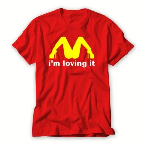 Loving It T shirt