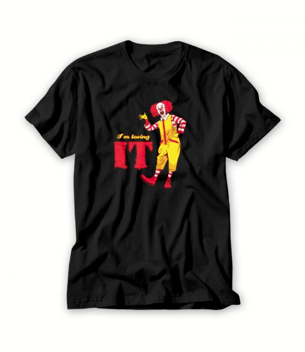 Loving It T shirt