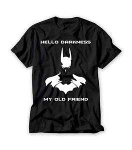 Batman Hello Darkness My Old Friend T shirt