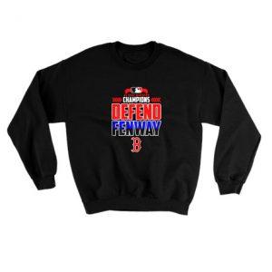 Al east division champions defend fenway B 2018 Sweatshirt