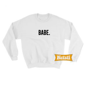 Babe Chic Fashion Sweatshirt