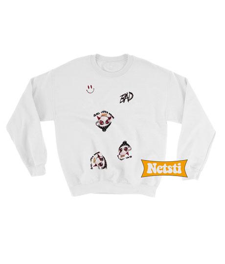 Bad Vibes Forever Chic Fashion Sweatshirt