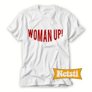 Woman Up Chic Fashion T Shirt