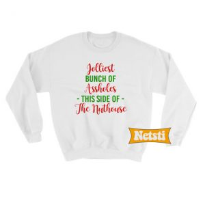 Jolliest Bunch Of Assholes Ugly Christmas Sweatshirt