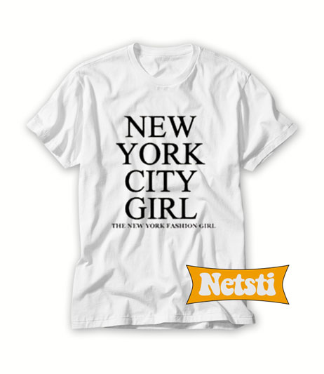 New York City Girl Chic Fashion T shirt Unisex This Year aa7b7980d8c