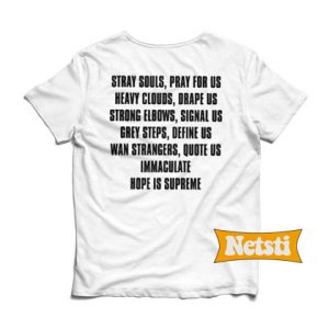 Stray souls pray for us quote Chic Fashion T Shirt