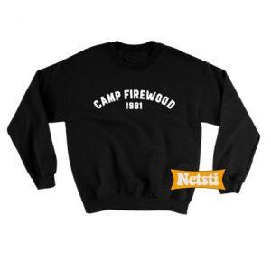 Camp firewood 1981 Chic Fashion Sweatshirt