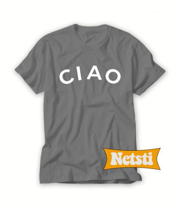 Ciao Chic Fashion T Shirt