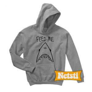 Feed Me Shark Chic Fashion Hoodie