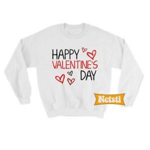 Happy valentines day Chic Fashion Sweatshirt