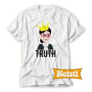 Truth RBG Chic Fashion T Shirt