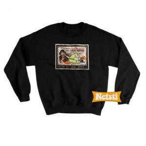 Calling all local heroes Chic Fashion Sweatshirt