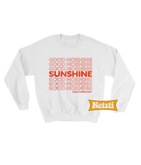 Good Morning Sunshine Chic Fashion Sweatshirt
