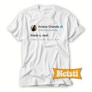 Thank U Next Chic Fashion T Shirt