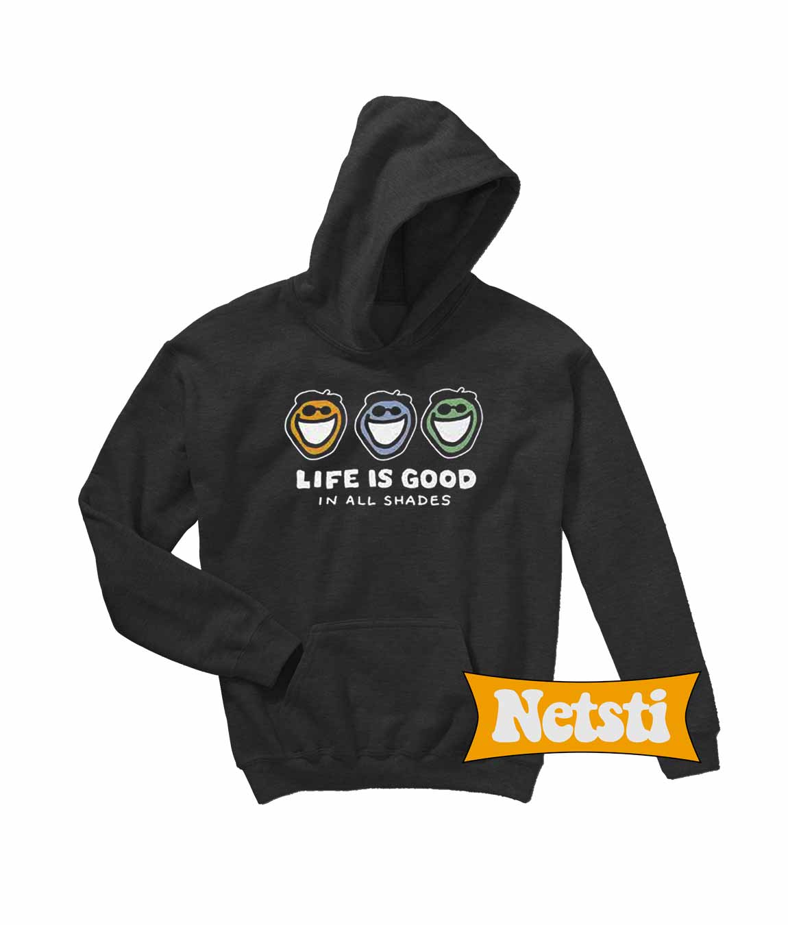 95dbb602dde Life is good in all shades Chic Fashion Hoodie Unisex This Year
