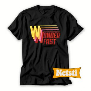 Wonder Fast Chic Fashion T Shirt