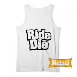 Ride or Die Chic Fashion Tank Top