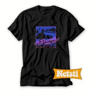 80 Mill Club Can we Copystrike Chic Fashion T Shirt