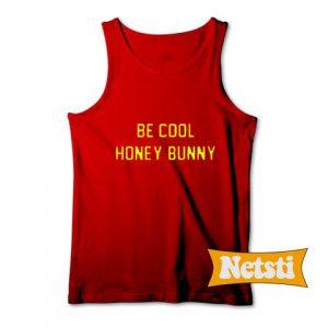 Be Cool Honey Bunny Chic Fashion Tank Top