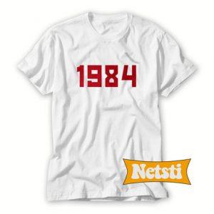 1984 Chic Fashion T Shirt
