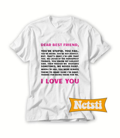 Dear best friend Chic Fashion T Shirt