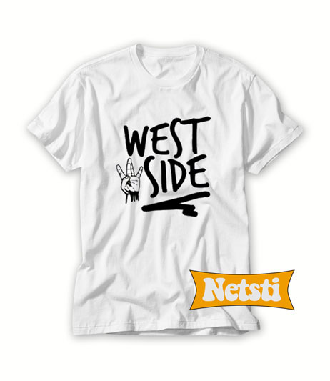 West Side Chic Fashion T Shirt