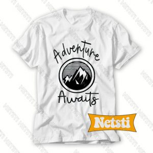 Adventure Awaits Chic Fashion T Shirt