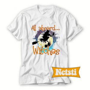 All Aboard Witches Chic Fashion T Shirt