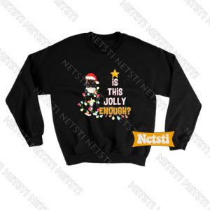 Black Cat Lover Apparel Is This Jolly Enough Ugly Christmas Chic Fashion Sweatshirt