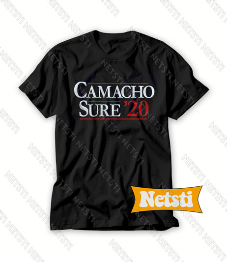 Camacho for President 2020 Chic Fashion T Shirt