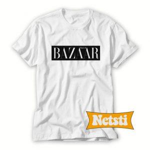 That's So Bazaar Chic Fashion T Shirt
