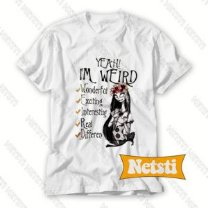 Yeah I'm Weird Floral Sally Chic Fashion T Shirt