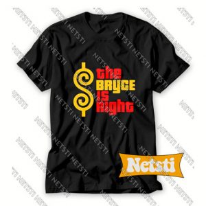 The Bryce Is Right Chic Fashion T Shirt