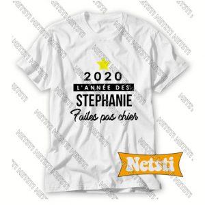 2020 L'annee Des Stephanie Chic Fashion T Shirt
