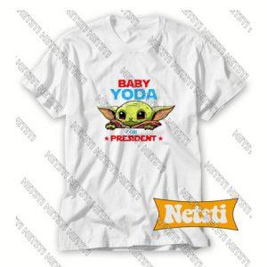 Baby Yoda For President Chic Fashion T Shirt