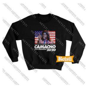 Camacho For President 2020 Chic Fashion Sweatshirt