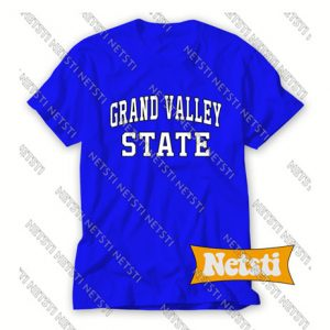 Grand valley state Chic Fashion T Shirt
