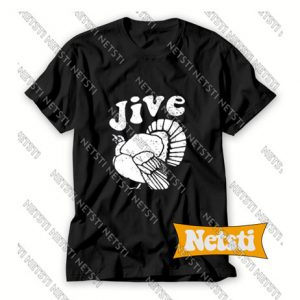 Jive Turkey Chic Fashion T Shirt