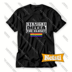 Straight Outta The Closet Rainbow Chic Fashion T Shirt