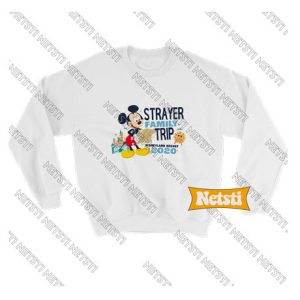 Strayer family trip Chic Fashion Sweatshirt
