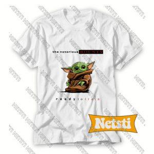 Baby Yoda Notorious Bounty Ready To Train Chic Fashion T Shirt