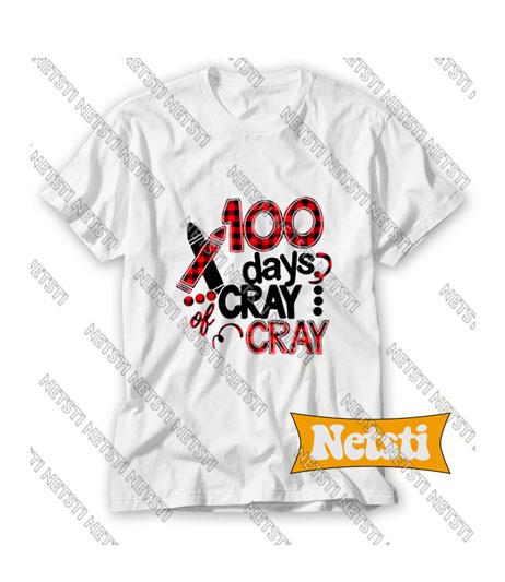 100 Days Cray Cray