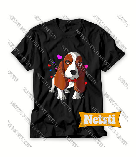 Basset Hound Dog Is My Valentines Day Chic Fashion T Shirt
