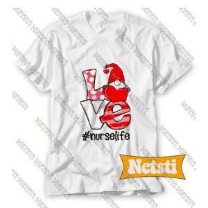 Gnomies love nurselife Chic Fashion T Shirt