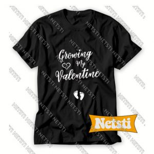 Growing My Valentine 2020 Chic Fashion T Shirt