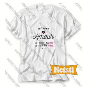 Fait avec amour Chic Fashion T Shirt
